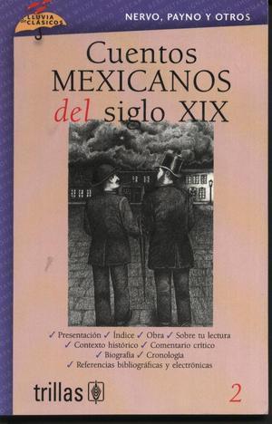 2 CUENTOS MEXICANOS DEL SIGLO XIX editorial trillas