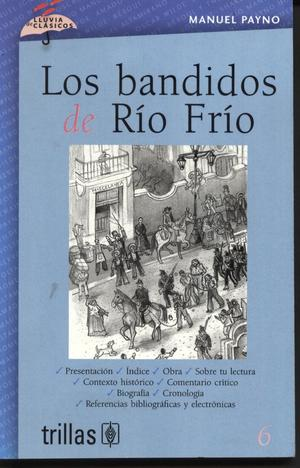6 LOS BANDIDOS DEL RIO FRIO editorial trillas