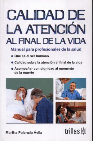 CALIDAD DE LA ATENCION AL FINAL DE LA VIDA