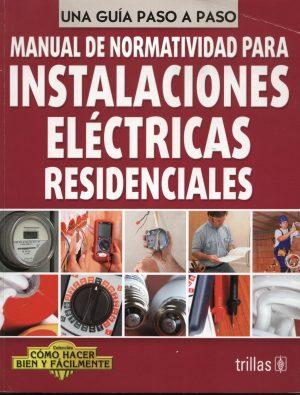 MANUAL DE NORMATIVIDAD PARA INSTALACIONES ELÉCTRICAS RESIDENCIALES