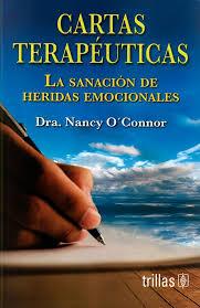 CARTAS TERAPEUTICAS LA SANACION DE HERIDAS EMOCIONALES