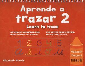 Aprende a trazar 2- Learn to trace 2 editorial trillas