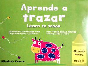 Aprende a trazar- Learn to trace editorial trillas