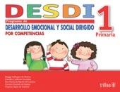 DESDI 1 PROGRAMA DE DESARROLLO EMOCIONAL Y SOCIAL editorial trillas