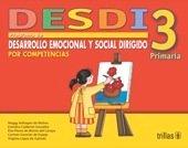 DESDI 3 PROGRAMA DE DESARROLLO EMOCIONAL Y SOCIAL editorial trillas