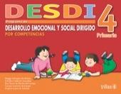 DESDI 4 PROGRAMA DE DESARROLLO EMOCIONAL Y SOCIAL editorial trilllas
