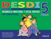 DESDI 5 PROGRAMA DE DESARROLLO EMOCIONAL SOCIAL editorial trillas