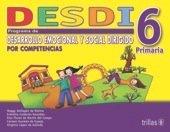 DESDI 6 PROGRAMA DE DESARROLLO EMOCIONAL Y SOCIAL editorial trillas