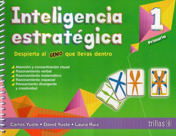 Inteligencia Estratégica 1 primaria editorial trillas