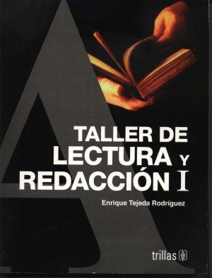 TALLER DE LECTURA Y REDACCION 1 editorial trillas